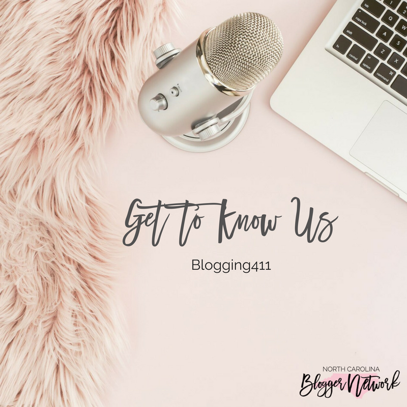 Blogging411: Get to Know Us