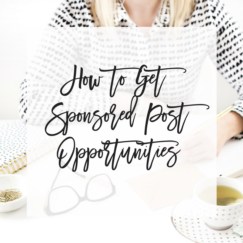 How to Get Sponsored Post Opportunities