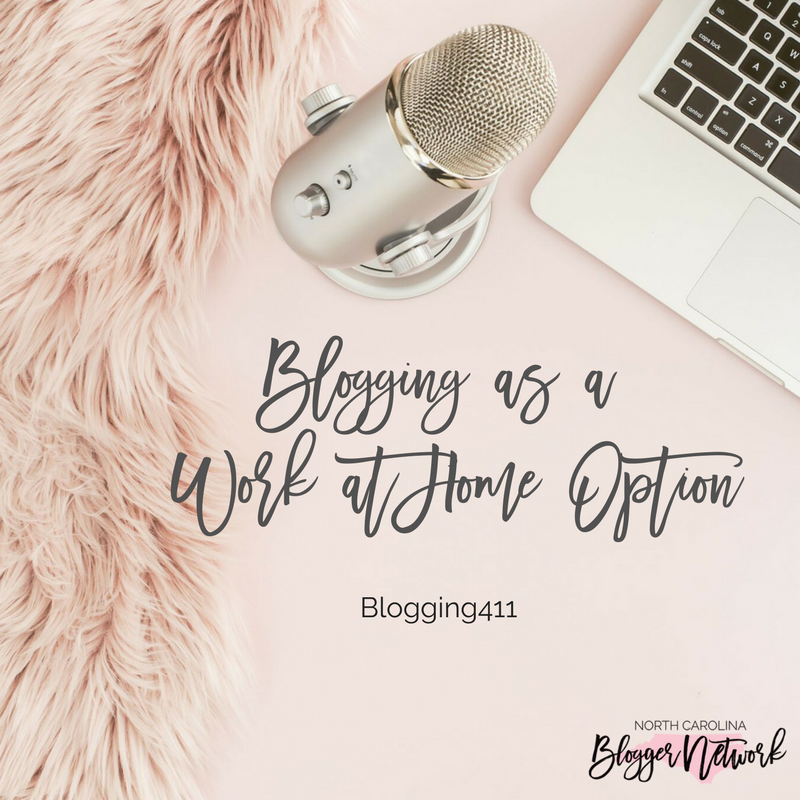 Blogging411: Blogging as a Work-at-Home Mom Option?