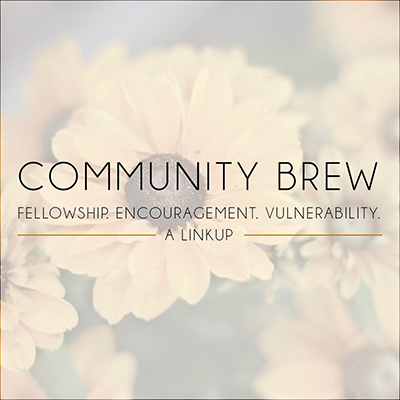 Community Brew One a month Linkup