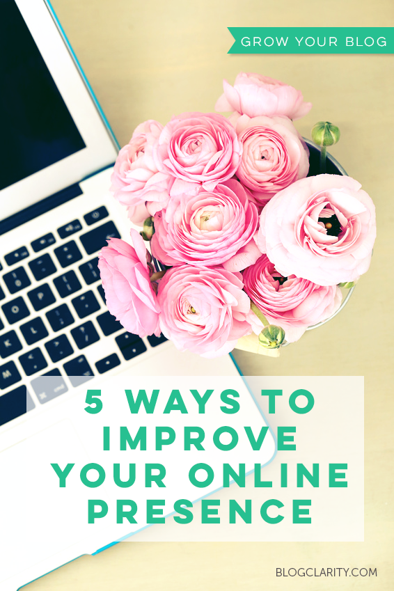 5 Ways to Improve Your Online Presence