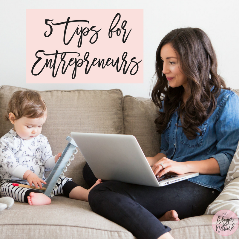 5 Tips for Entrepreneurs