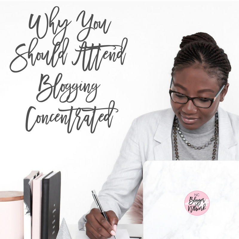 Why You Should Attend Blogging Concentrated