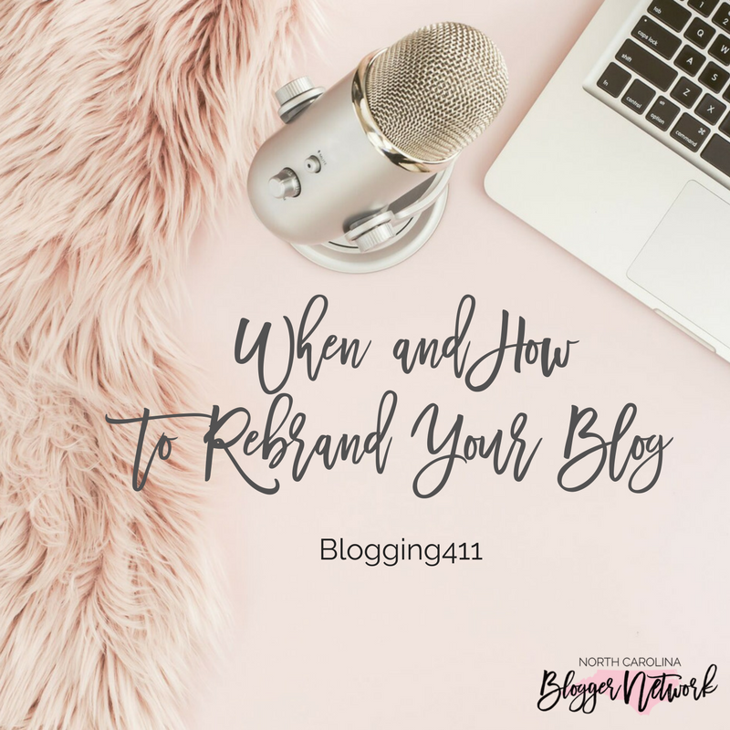 Blogging411: When and How to Rebrand Your Blog