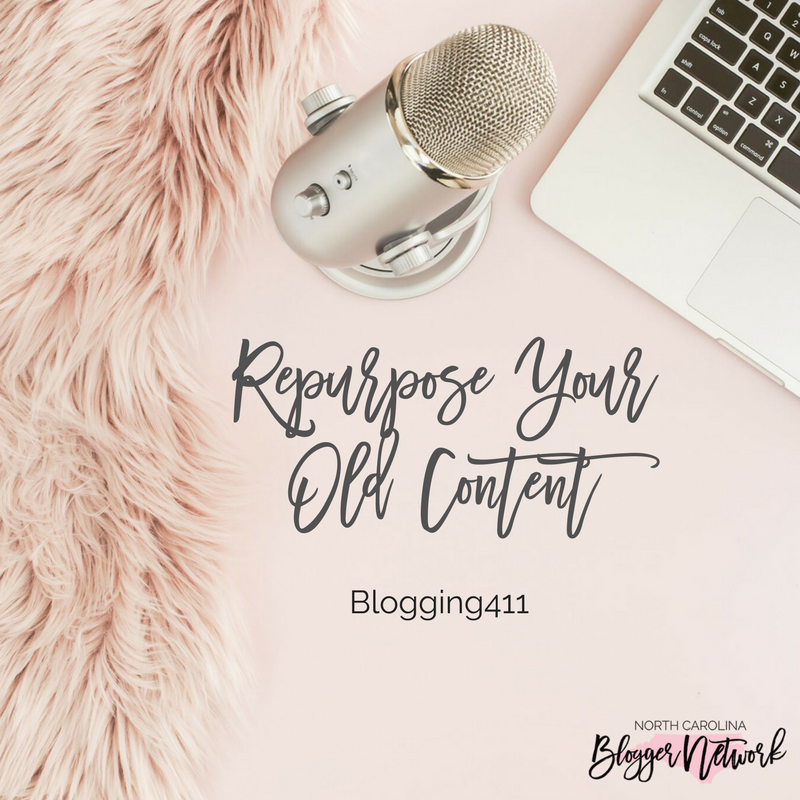 Blogging411: Repurpose Your Old Content