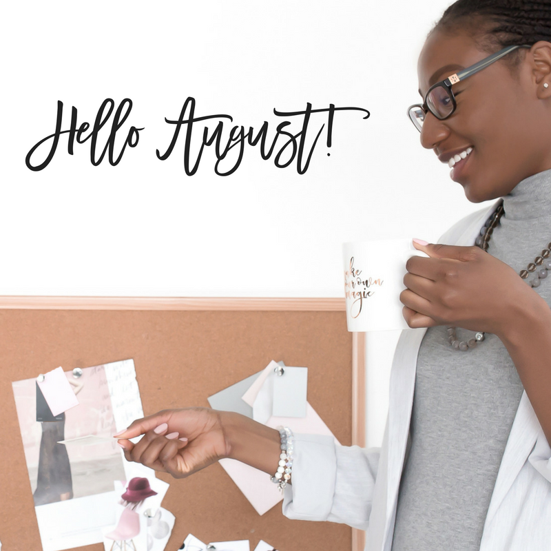 Hello, August: Content Inspiration