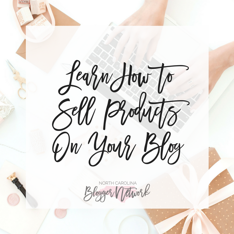 Learn How to Sell Products On Your Blog