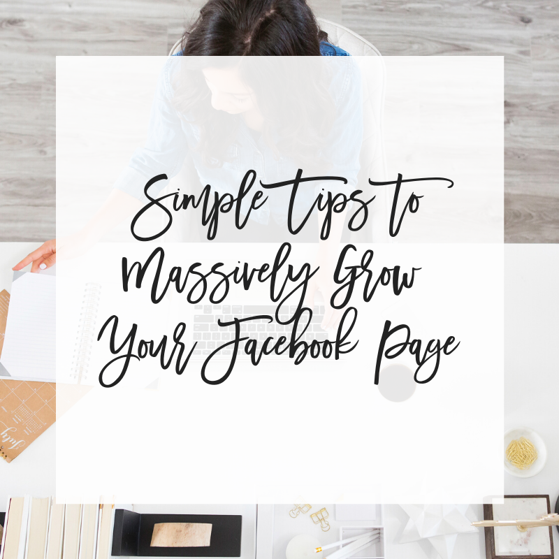 Simple Tips to Massively Grow Your Facebook Page