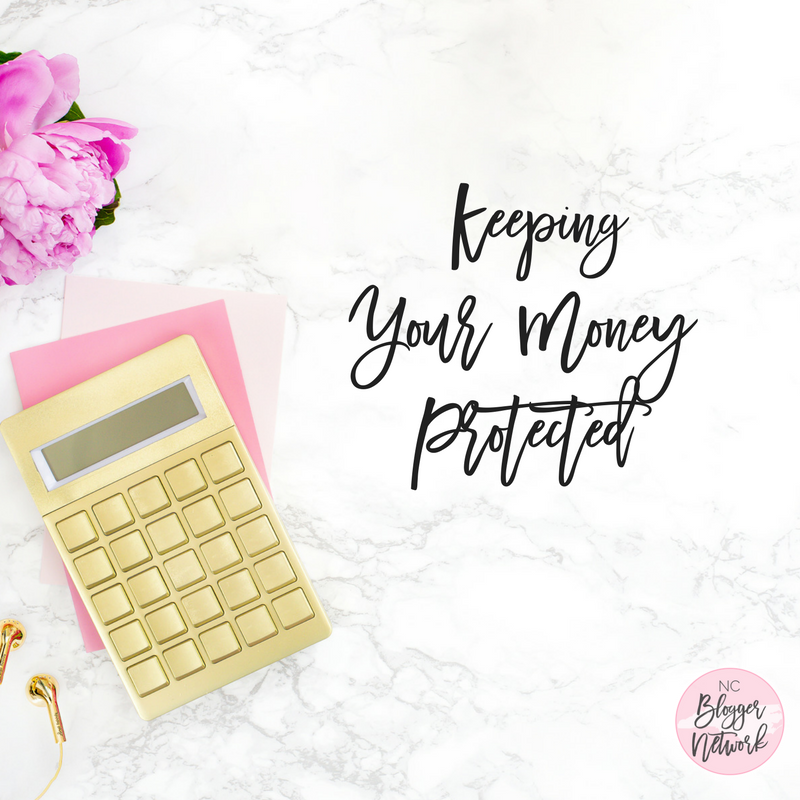 A Blogger's Guide to Keeping Your Money Protected