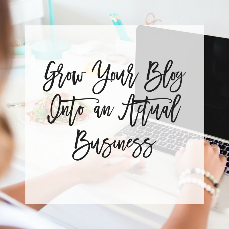 The Best Way to Grow Your Blog Into an Actual Business