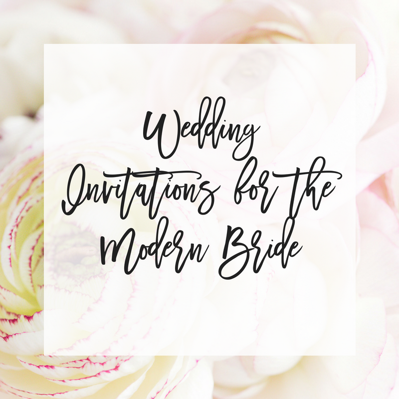 Wedding Invitations for the Modern Bride