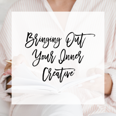 4 Helpful Tips for Bringing Out Your Inner Creative, Helpful Tips for Bringing Out Your Inner Creative, Helpful Tips for Bringing Out Your Inner Creative, Tips for Bringing Out Your Inner Creative, Bringing Out Your Inner Creative, Inspiring Creativity
